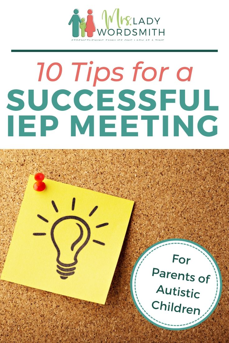 These Top 10 tips will help you be your child's best advocate at the next IEP meeting. Especially helpful for autistic children. #autism #iep #specialneeds #aspergers #education #school #add #adhd