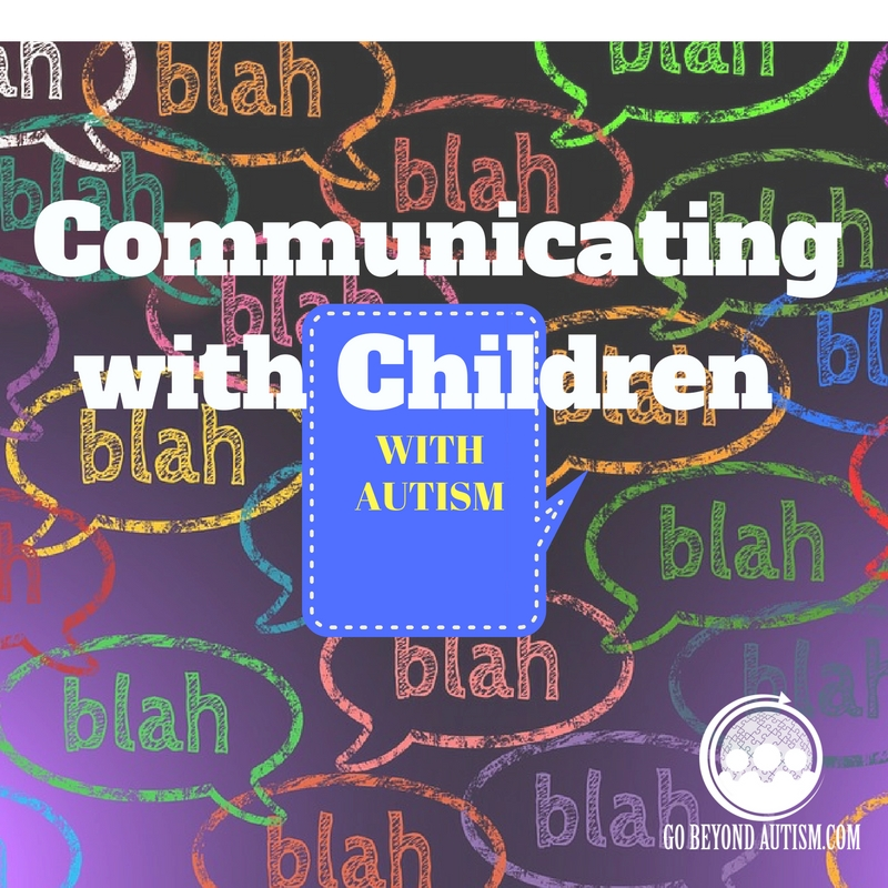 How to Communicate with Children with Autism