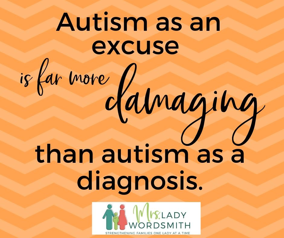Autism is not an excuse