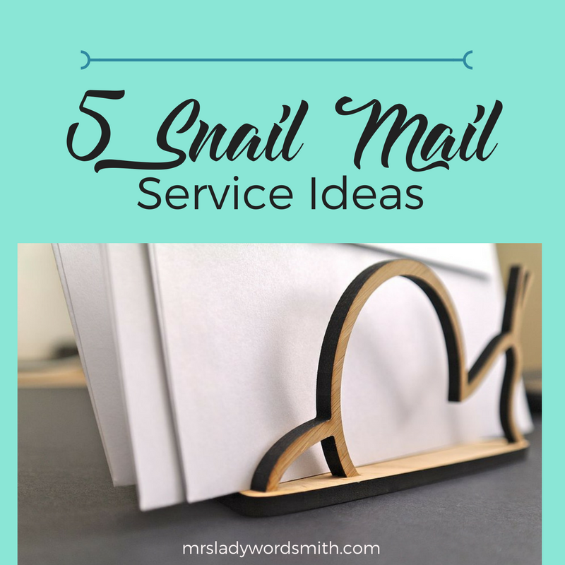 5 Snail Mail Service Ideas