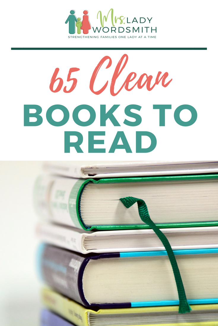 Are you looking for a clean book to read? This list of 65 excellent reads won't surprise you with foul language or explicit scenes. #cleanbookstoread #booksforwomen #bookclub #mustread #foradults