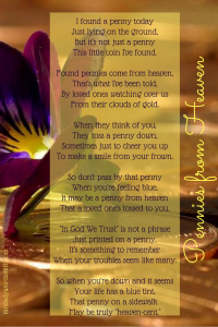 Pennies from Heaven is the perfect poem to share when someone is grieving the loss of a loved one. Free printable. #printable #pennies #heaven #grieving #quote