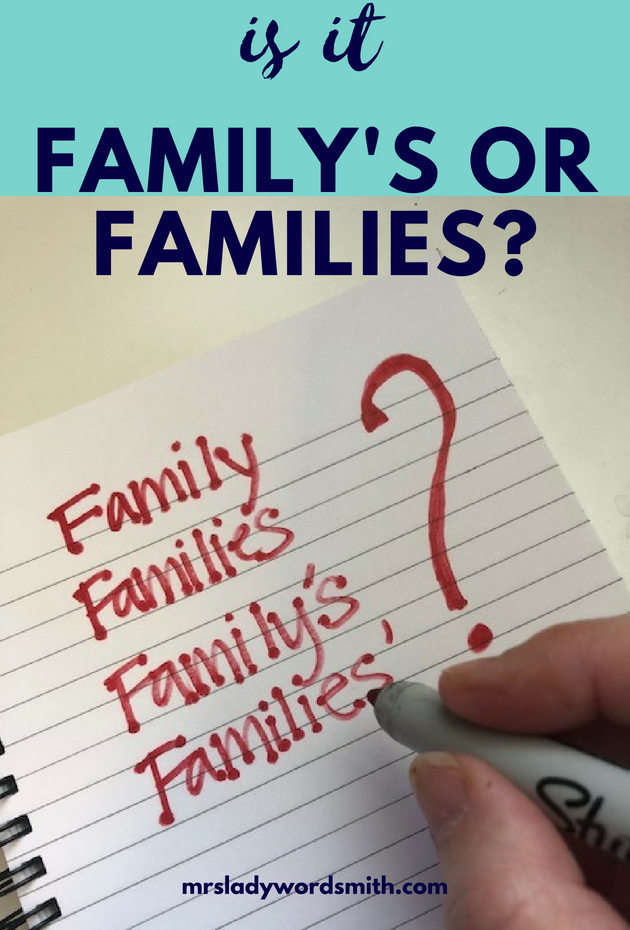 Is it family's or families?