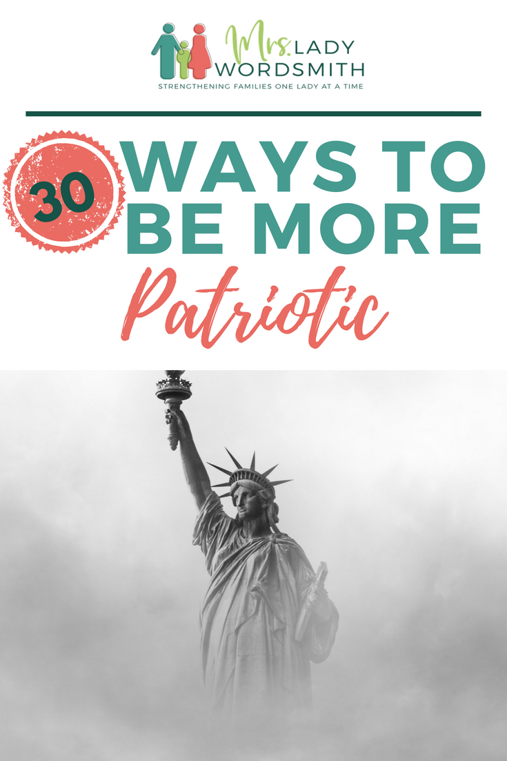 Want to learn more about America and be more patriotic? Here are 30 things you can learn and do to increase your understanding and love for the United States of America. #patriotism #patriotic #quotes #freeprintables #independenceday #july4 #fourthofjuly #america #usa #unitedstatesofamerica