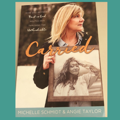 Carried, by Michelle Schmidt and Angie Taylor