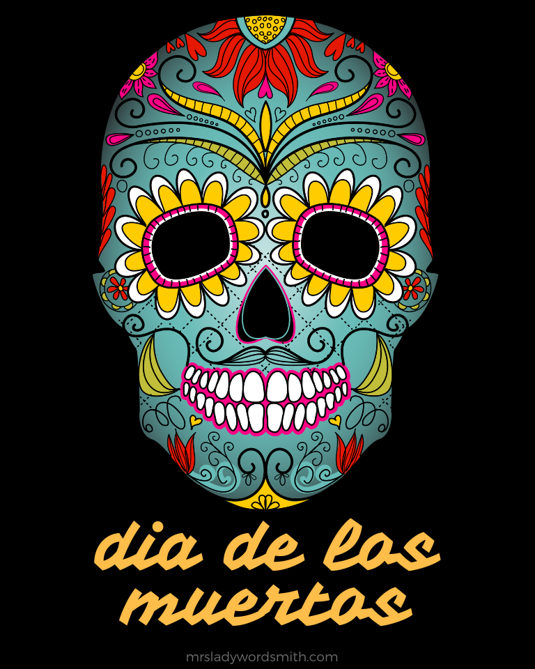 - Dia De Los Muertos Free Printable And Coloring Page To Educate - Mrs. Lady  Wordsmith