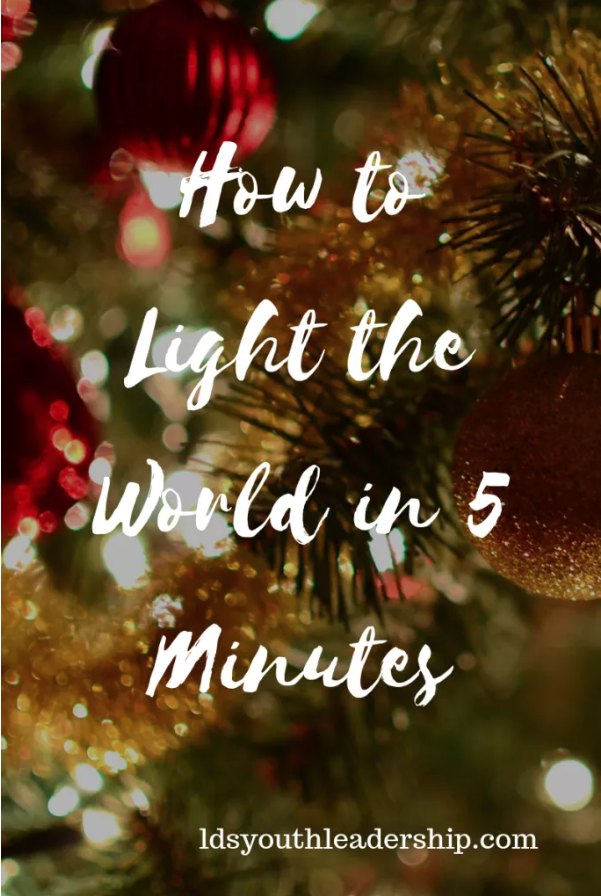 How to Light the World in 5 Minutes